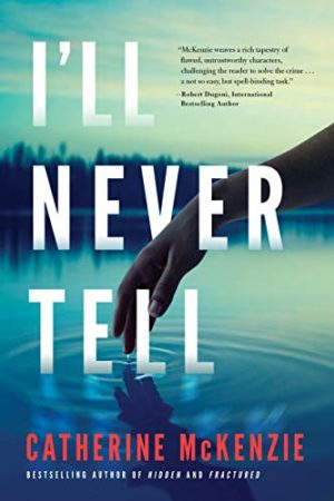 I'll Never Tell by Katherine McKenzie